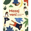 MAZEJ VEN! / Kniha pro malé objevitele