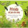 FRAGMENT Příroda od jara do zimy - Irmgard Luchtová