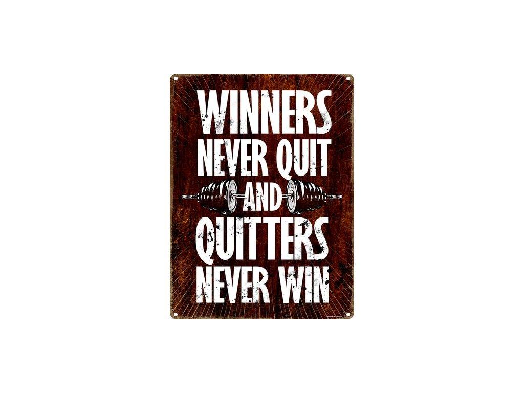 Plechová ceduľa Winners Never Quit