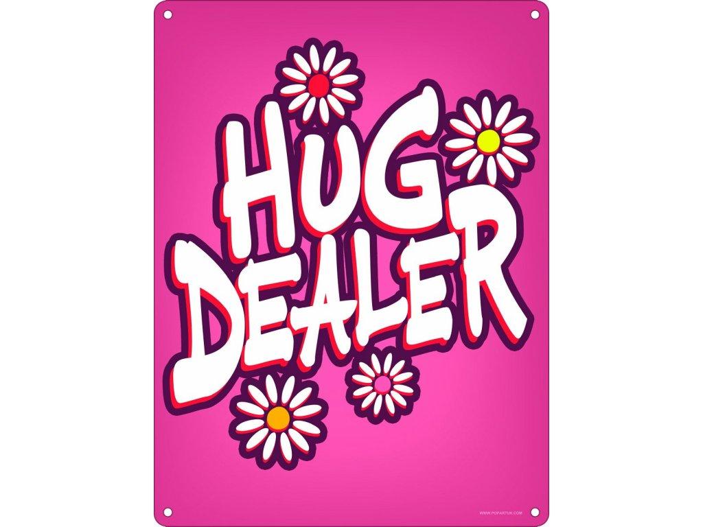 Plechová Ceduľa Hug Dealer