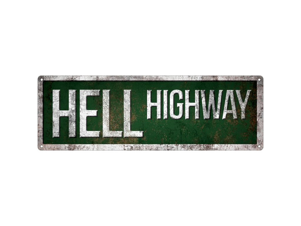 Plechová Ceduľa Hell Highway