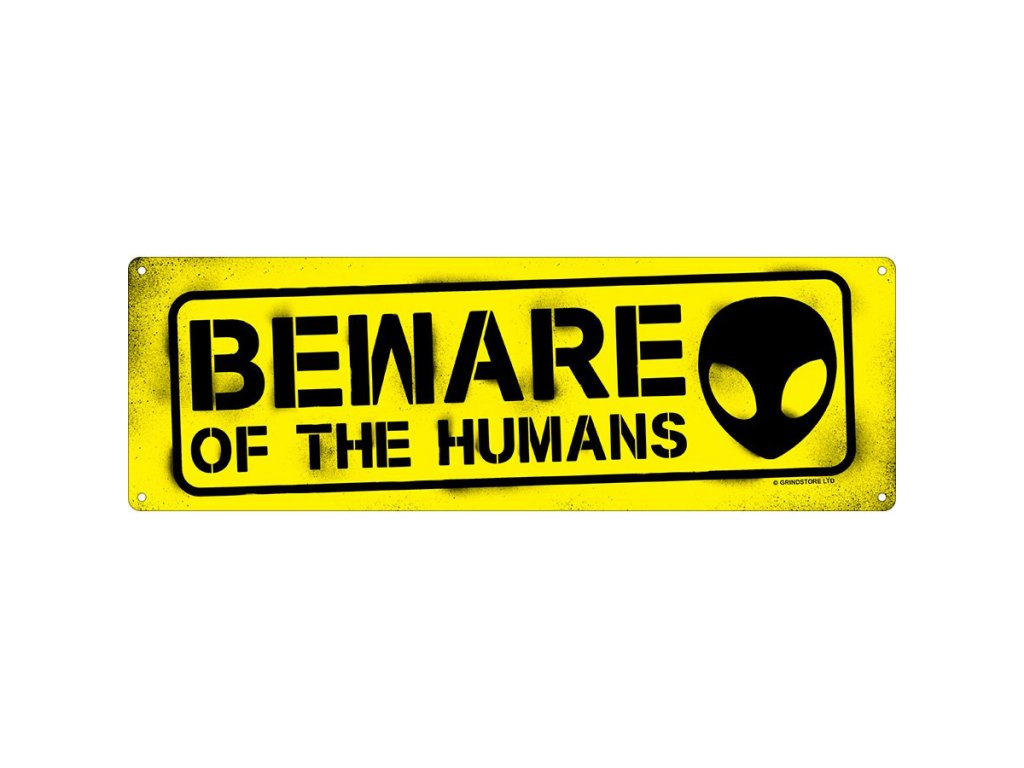 Plechová Ceduľa Beware Of The Humans