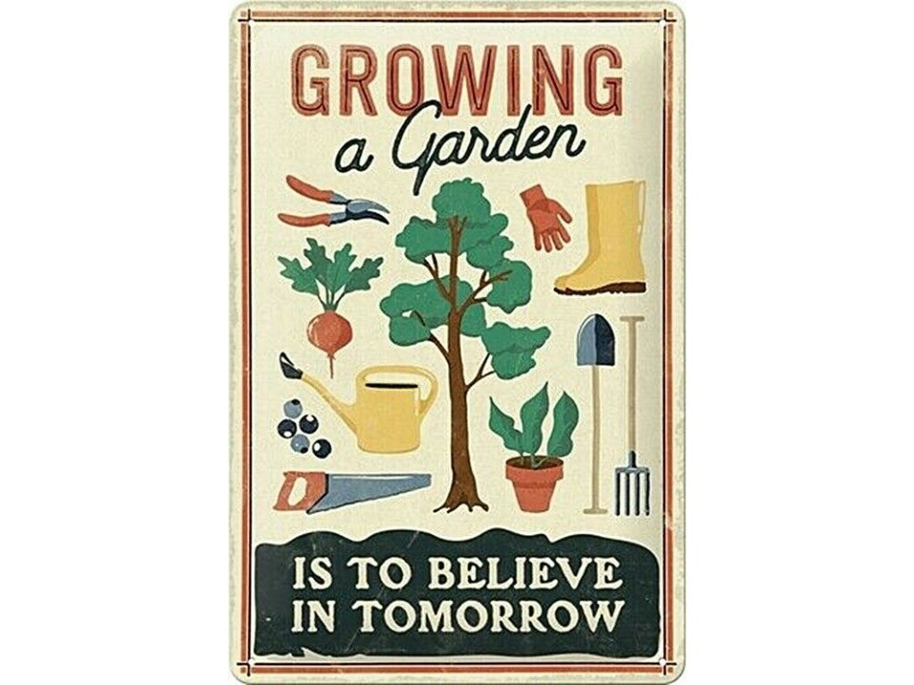Plechová Ceduľa Growing a Garden