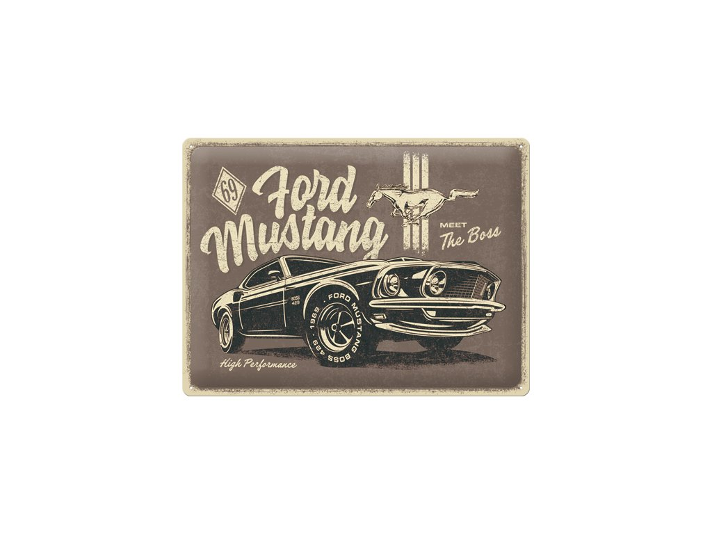 Plechová Ceduľa Ford Mustang Meet The Boss