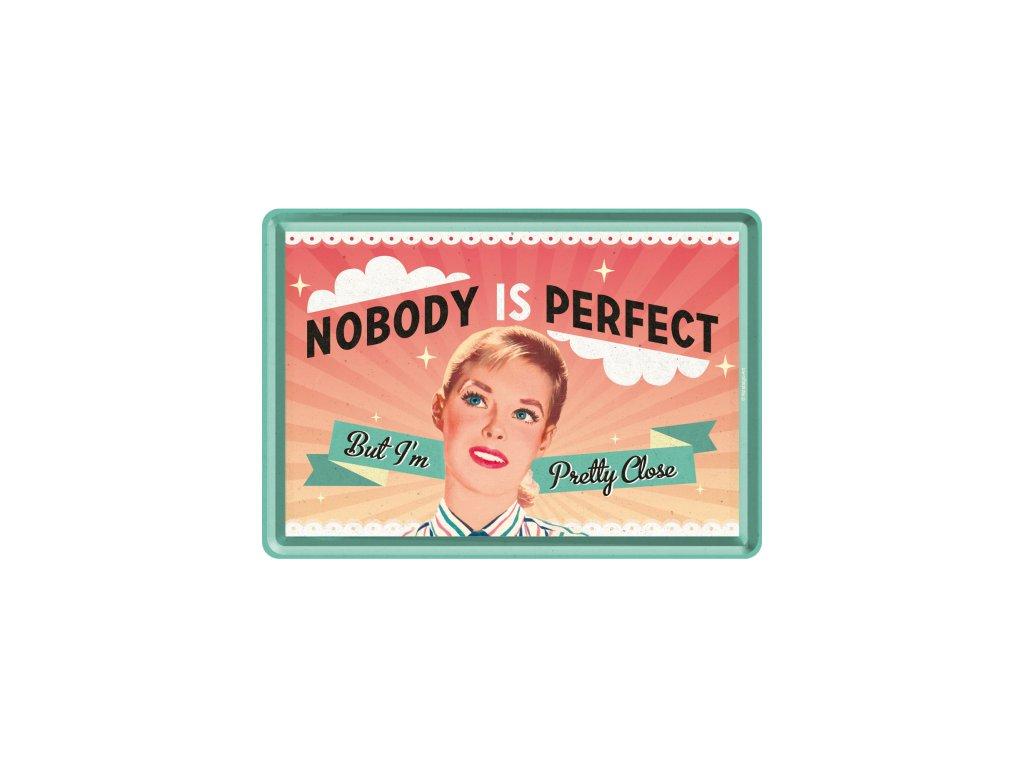 Plechová Pohľadnica Nobody is Perfect