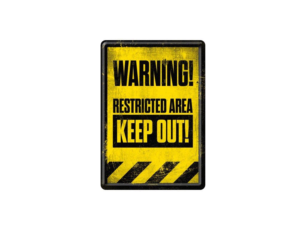 Plechová Pohľadnica Warning! Restricted Area Keep Out!