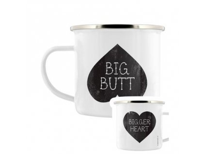 Plechový Hrnček Big Butt - Bigger Heart