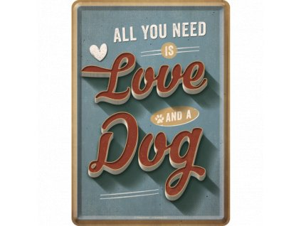 Plechová Pohľadnica All You Need is Love and a Dog