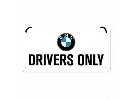 Plechová Ceduľa BMW Drivers Only