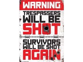 Plechová Ceduľa Trespassers Will Be Shot