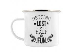 Plechový Hrnček Getting Lost Is Half The Fun