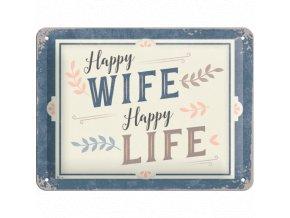 Plechová Ceduľa Happy Wife Happy Life