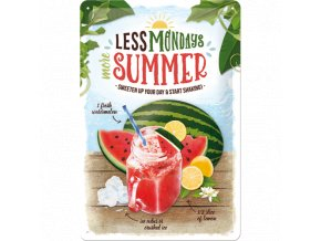 Plechová Ceduľa Less Mondays More Summer