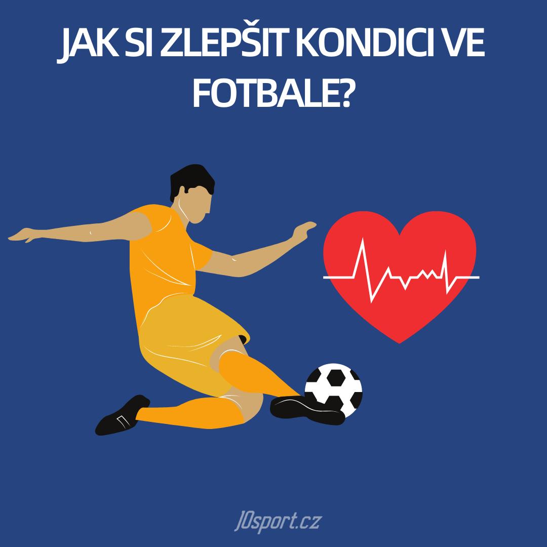 Jak si zlepšit kondici ve fotbale?