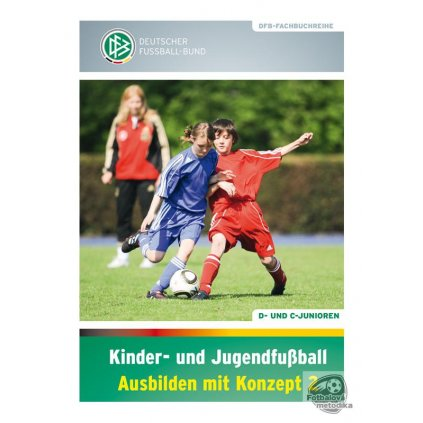 Kinder- und Jugendfußball: Ausbilden mit Konzept 2