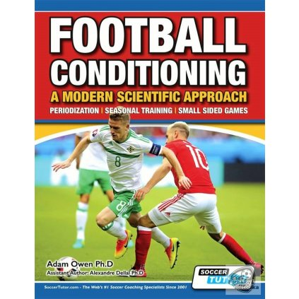 FOOTBALL CONDITIONING: A MODERN SCIENTIFIC APPROACH - PERIODIZATION