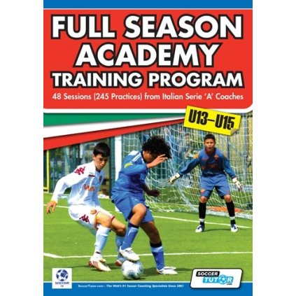 FULL SEASON ACADEMY TRAINING PROGRAM U13-15 - 48 SESSIONS (240 PRACTICES)