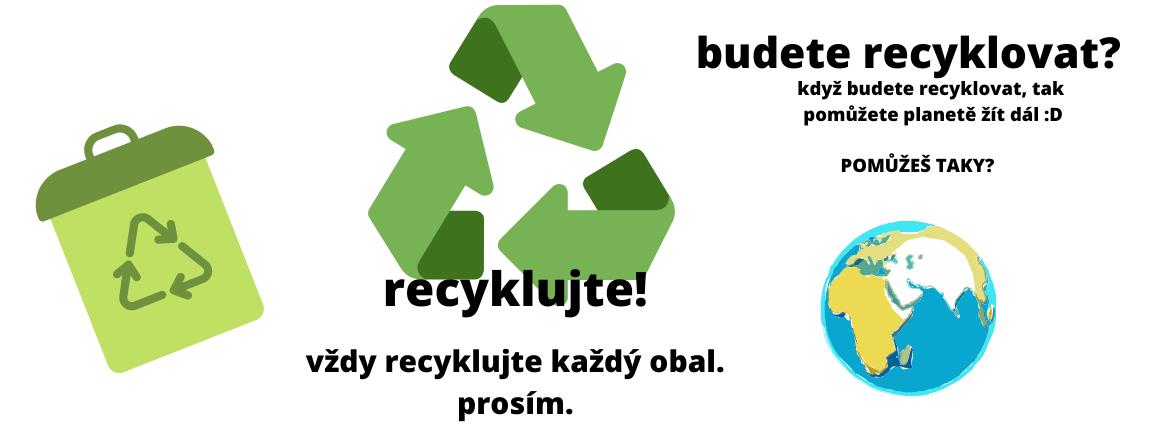 Recyklujte