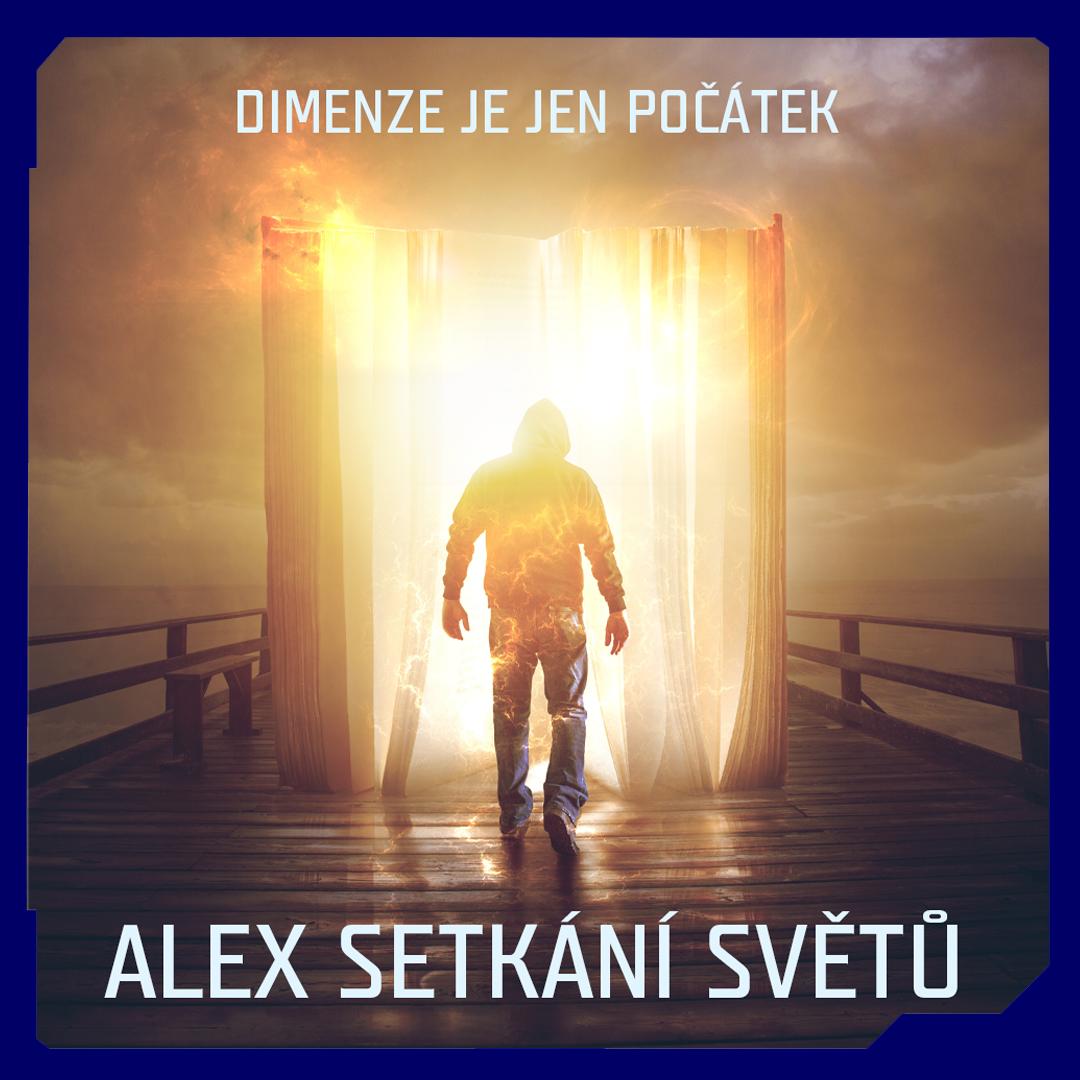 Alex setkání světů