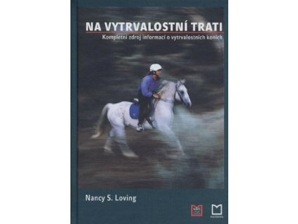 Kniha - Na vytrvalostní trati / Nancy s.Loving