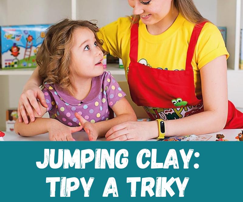 Jak pracovat s hmotou Jumping Clay - tipy a triky