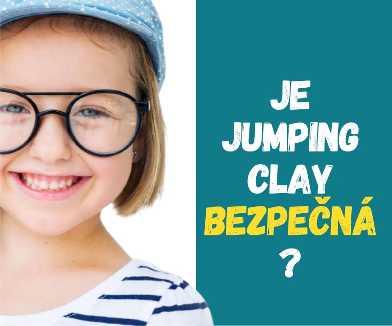 Je modelína JumpingClay opravdu bezpečná?