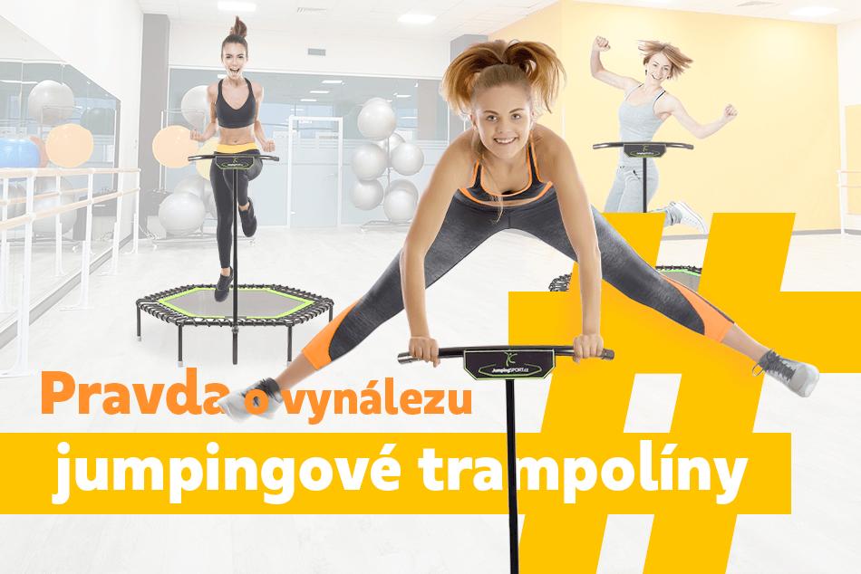 Pravda o vynálezu  Jumpingové trampolíny