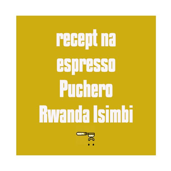 Espresso: Rwanda Isimbi