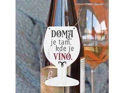 Cedulka na víno - Doma je tam, kde je víno. SK