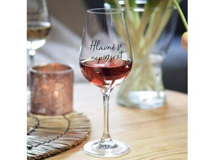 Sklenice na víno - Hlavně se nep♥srat