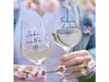 Set sklenic na víno - Jaká matka. Taková dcera.