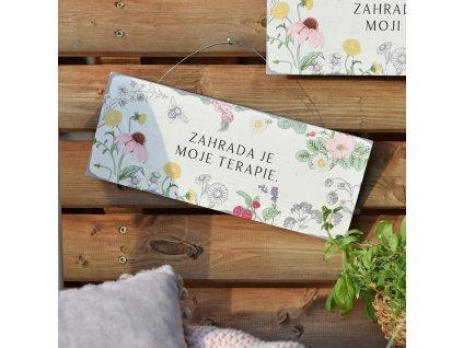 Zahradní cedule s citátem - Zahrada je moje terapie.