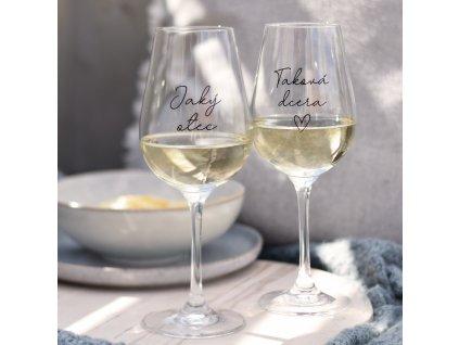 Set sklenic na víno - Jaký otec. Taková dcera.