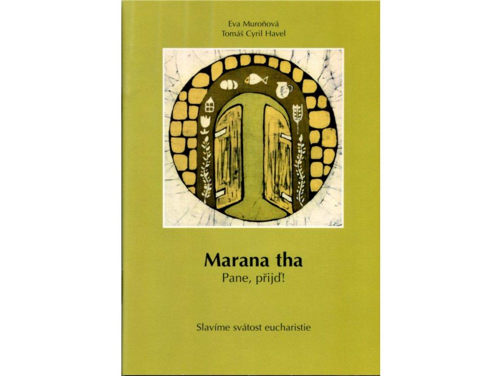 Efatha, Maranatha (3)