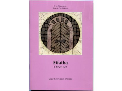 Efatha, Maranatha (2)