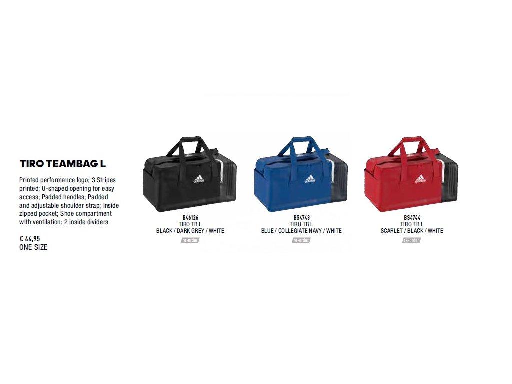 46cbfa3d78 Full. 1 z 4. B46126 BS4743 BS4744. Taška Adidas Tiro Teambag L