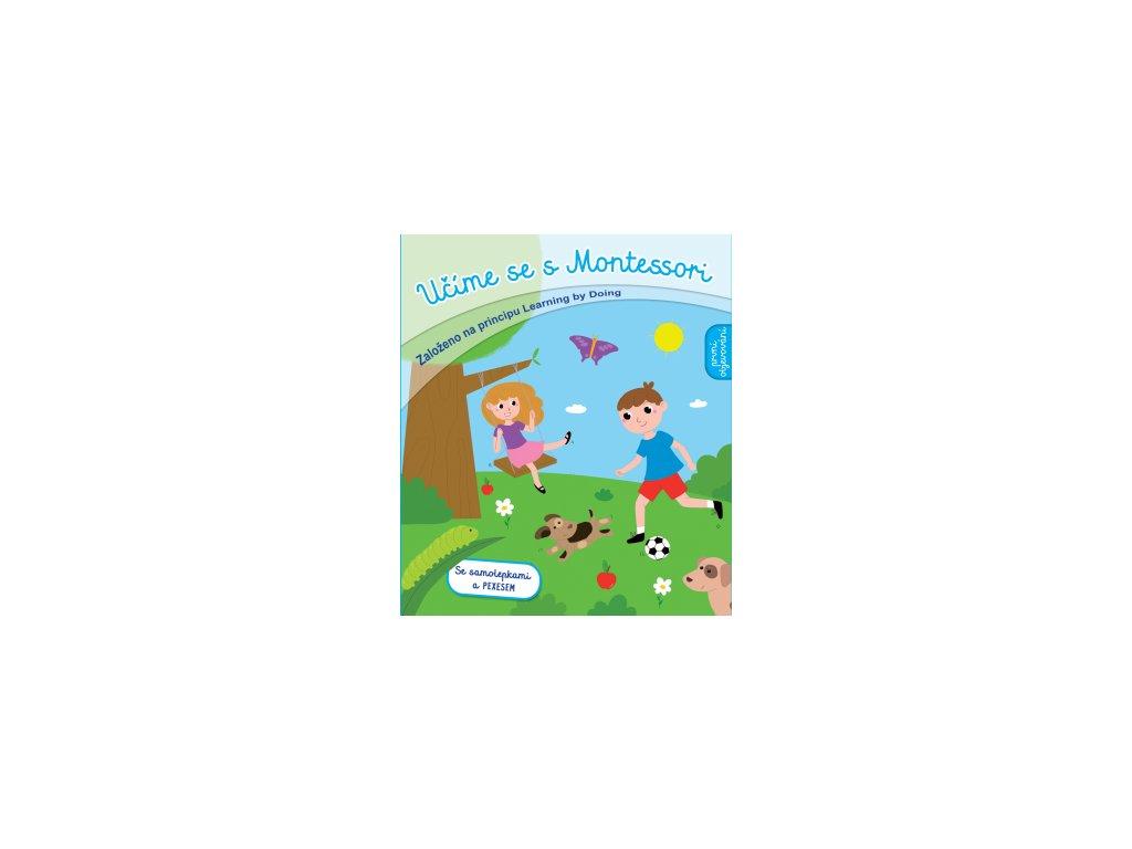 Učíme se s Montessori - první objevování 4-6 let