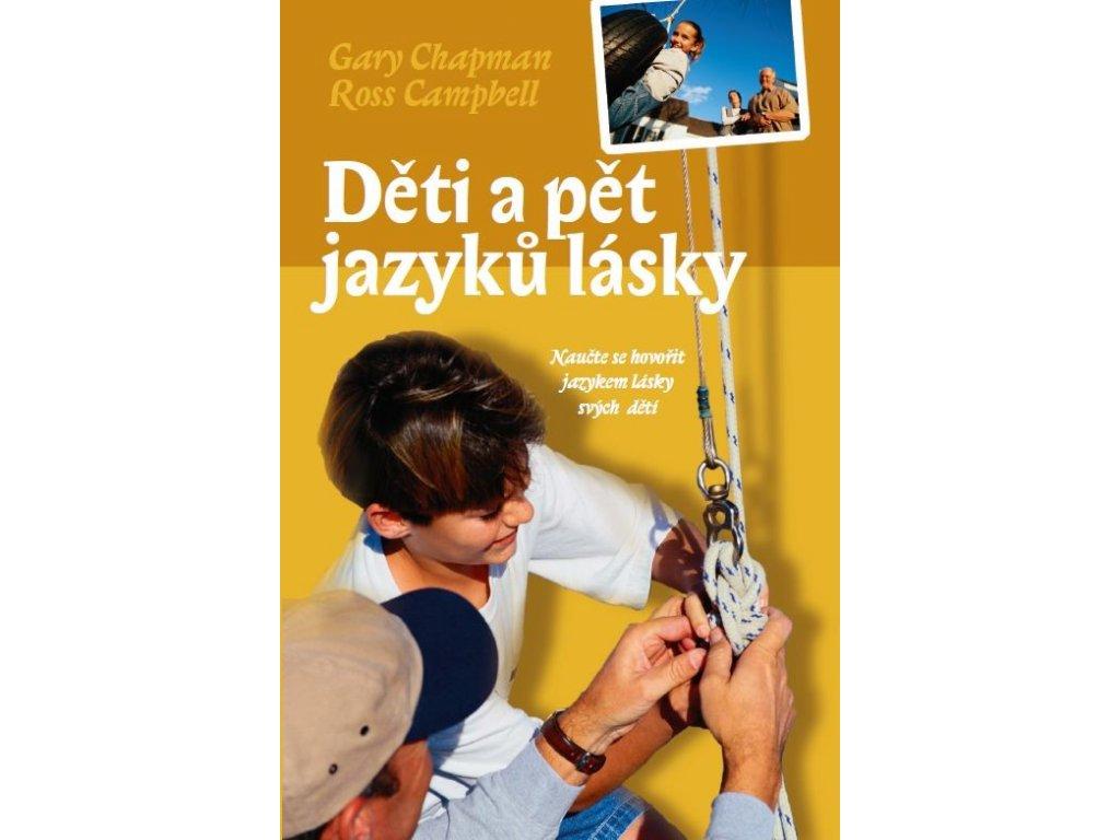 Děti a pět jazyků lásky, Gary Chapman, Ross Campbell