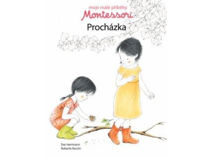 Moje malé příběhy Montessori Procházka