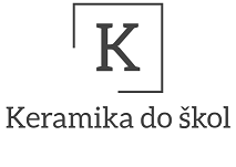 KERAMIKA DO ŠKOL