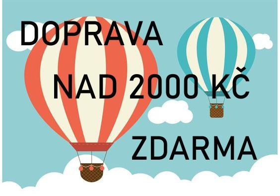 DOPRAVA NAD 2000 KČ ZDARMA