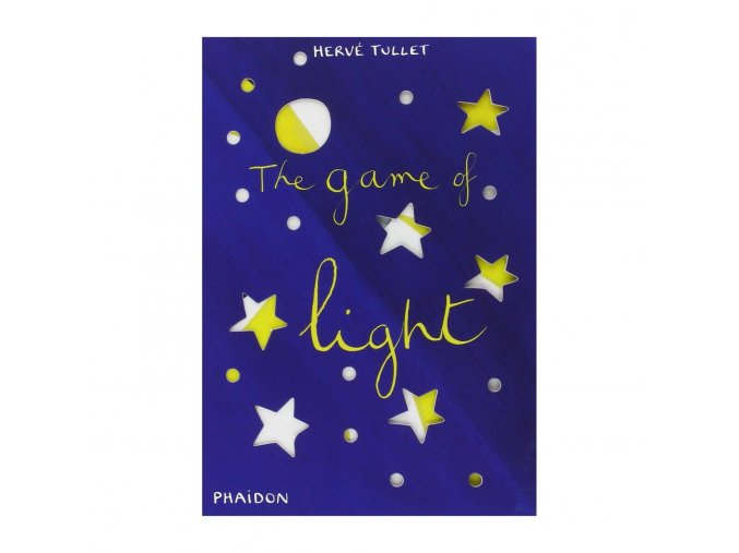 Phaidon Books Herv Tullet Books The Game of Light main