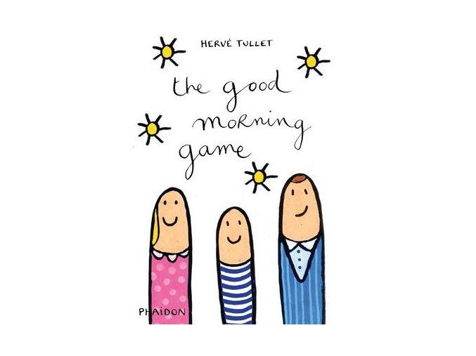 Kniha Hra na dobré ráno/ The Good Morning Game