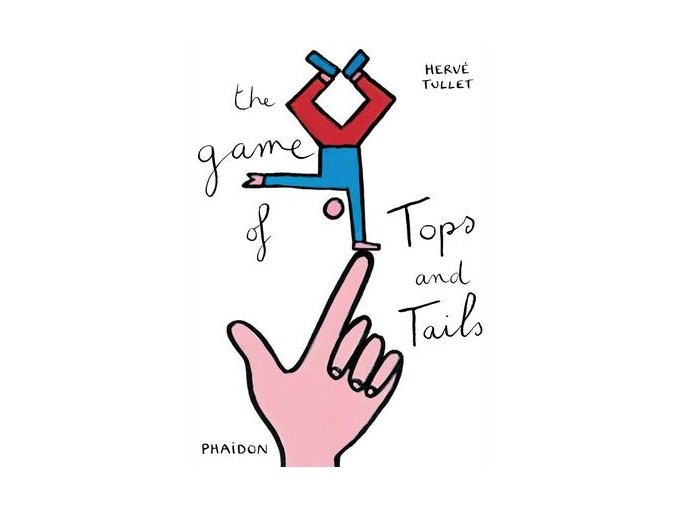 Knížka Hra nahoře dole/The Game of Tops and Tails
