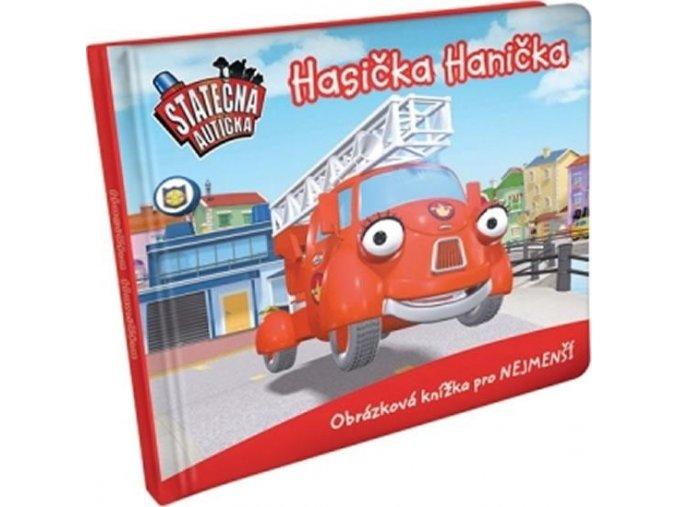 Hasička Hanička - leporelo kniha Statečná autíčka