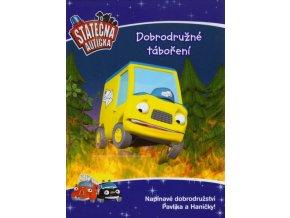 Dobrodružné táboření - kniha Statečná autíčka
