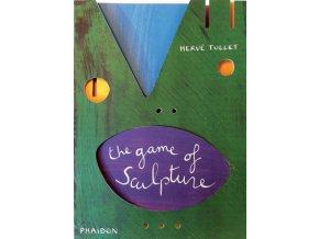 Kniha Hra na sochaře / The Game of Sculpture