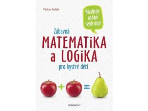 98979927 zabavna matematika a logika pro bystre deti 1