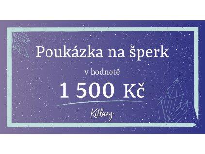 killary poukaz 1500