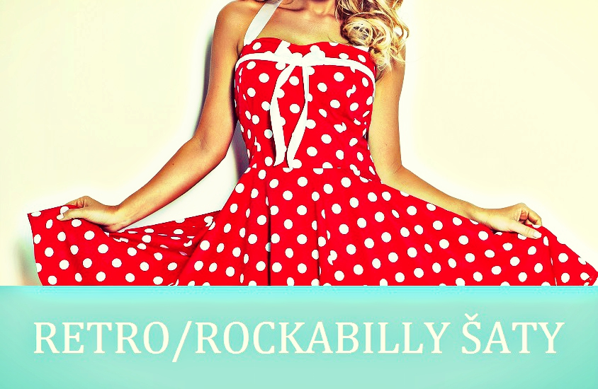 Retro rockabilly šaty 50. a 60. léta